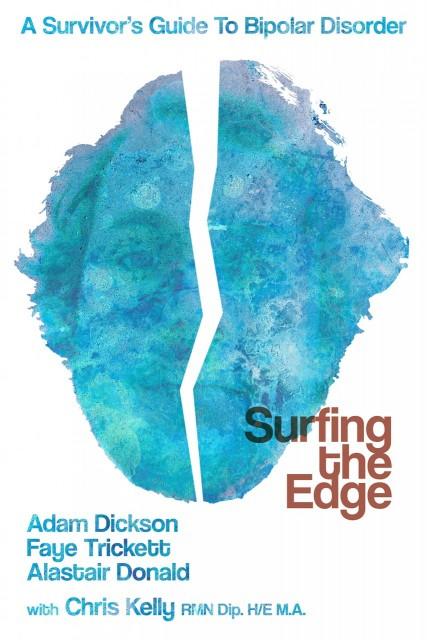 A Survivor's Guide To Bipolar Disorder by Adam Dickson - Book Cover
